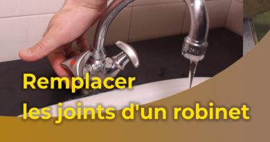 Remplacer les joints d'un robinet